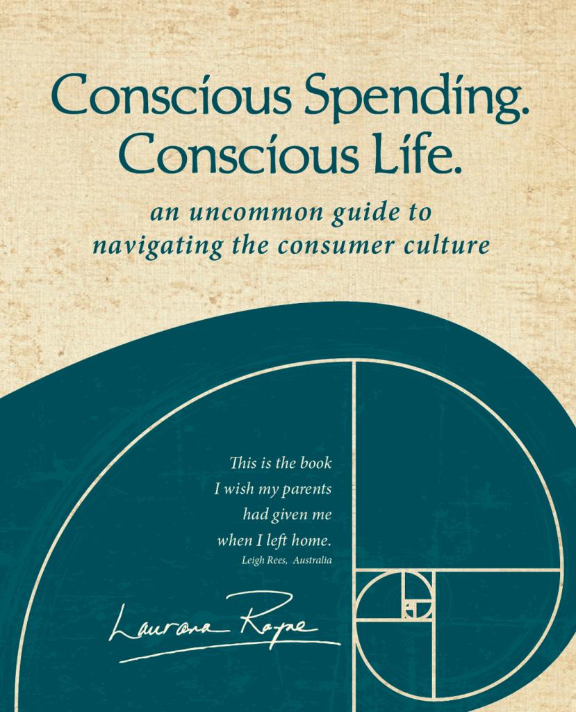 Conscious Spending. Conscious Life